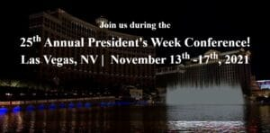 25th annual president's week conference in Las Vegas